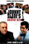 Johnny Slade's Greatest Hits (2005)