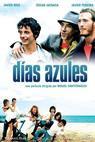 Azurové dny (2006)