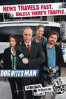 Dog Bites Man (2006)