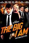 The Big I Am (2009)