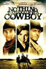 Nothing Too Good for a Cowboy (1998)