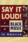 Say It Loud: A Celebration of Black Music in America (2001)