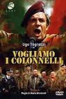 Chceme plukovníky (1973)