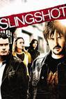 Slingshot (2005)