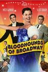 Bloodhounds of Broadway (1952)