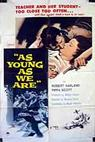 As Young as We Are (1958)