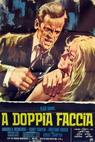 Doppia faccia, A (1969)