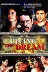 Living the Dream (2006)
