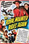 The Royal Mounted Rides Again (1945)