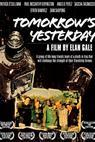 Tomorrow's Yesterday (2006)
