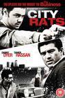 City Rats (2008)