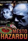 Město hazardu (2000)
