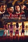 Love Beat the Hell Outta Me (2000)
