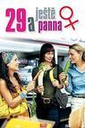 29 a ještě panna (2007)