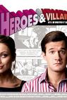 Heroes and Villains (2006)