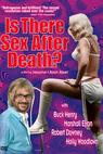 Is There Sex After Death? (1971)