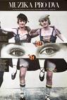 Muzika pro dva (1980)