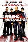Burning Mussolini (2008)