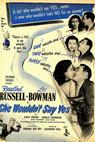 She Wouldn't Say Yes (1945)