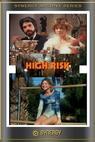 Vysoké riziko (1981)