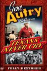 Texans Never Cry (1951)