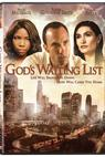God's Waiting List (2006)