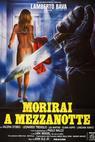 Morirai a mezzanotte (1986)