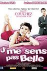 J'me sens pas belle (2004)