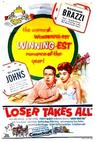 Loser Takes All (1956)