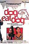 Dog Eat Dog (2001)