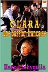 Clara, une passion française (2009)