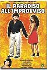 Paradiso all'improvviso, Il (2003)