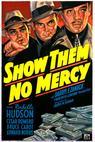 Show Them No Mercy! (1935)