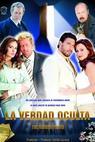 La Verdad Oculta (2006)