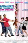 Zeptej se nejdřív dětí (2007)