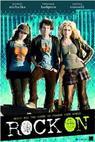Rock On! (2008)