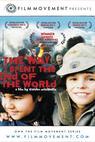 Jak jsem strávil konec světa (2006)