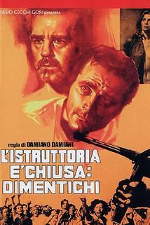 Plakát k filmu: Vyšetřování skončilo - zapomeňte