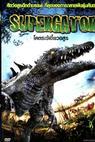 Supergator (2007)