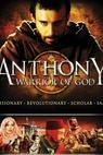 Antonio guerriero di Dio (2006)