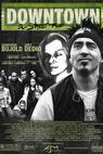 Downtown: A Street Tale (2004)