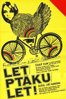 Plakát k filmu: Leť, ptáku, leť!