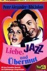 Liebe, Jazz und Übermut (1957)