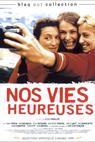 Nos vies heureuses (1999)