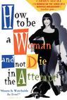 Cómo ser mujer y no morir en el intento (1991)