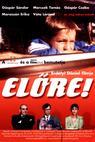 Elöre! (2002)