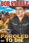Paroled - To Die (1938)
