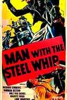Man with the Steel Whip (1954)