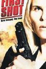 První výstřel (2002)