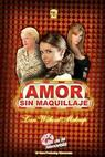 Amor sin maquillaje (2007)